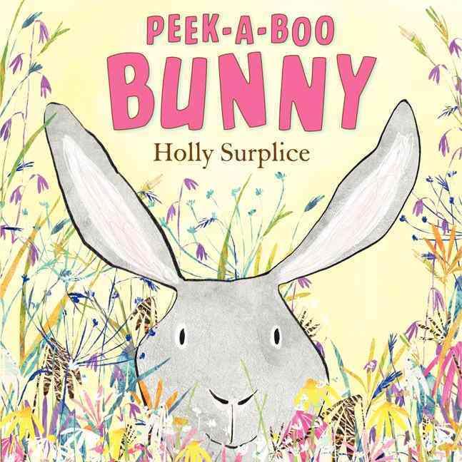 Peek-a-boo Bunny By Surplice, Holly/ Surplice, Holly (ILT)